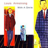 With a Smile von Louis Armstrong