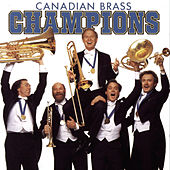Champions by Canadian Brass