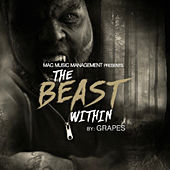 The Beast Within by The Grapes
