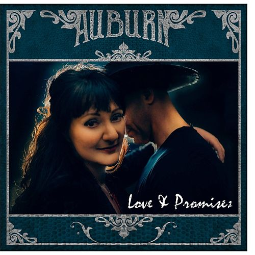 Love & Promises by AUBURN