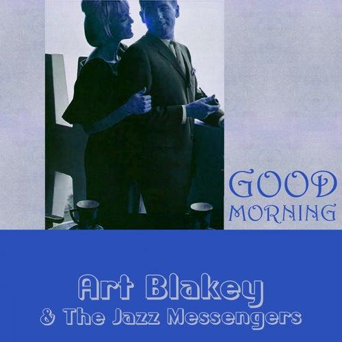 Good Morning von Art Blakey