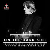 On The Dark Side by John Cafferty
