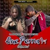 La Perra (Remix) [feat. Crazy Design] by Montra