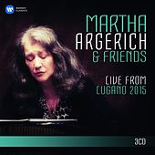 Martha Argerich and Friends Live from the Lugano Festival 2015 (SD) by Martha Argerich