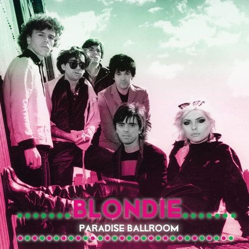Paradise Ballroom von Blondie