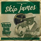 Cherry Ball Blues von Skip James