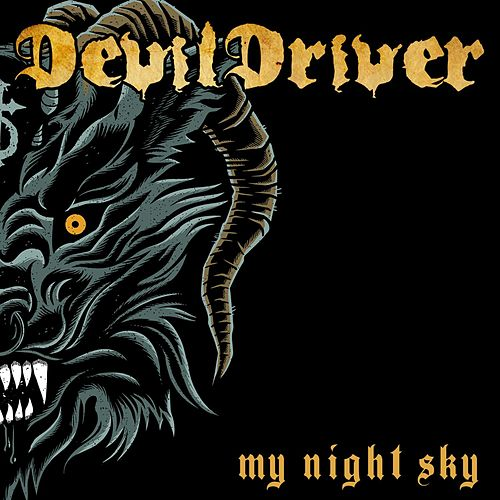 My Night Sky by DevilDriver