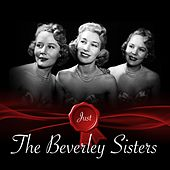 Just - The Beverley Sisters by The Beverley Sisters