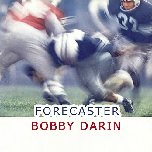 Forecaster von Bobby Darin