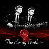 Just - The Everly Brothers von The Everly Brothers