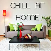 Chill at Home by Various Artists