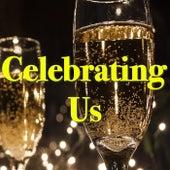 Celebrating Us von Various Artists