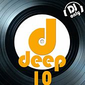 Deep, Vol. 10 (DJ Only) von Various Artists