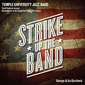 Strike up the Band (Live) by Temple University Jazz Band (1)