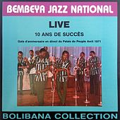 Live 10 ans de succès (Gala d'anniversaire en direct du Palais du Peuple, avril 1971) by Bembeya Jazz National