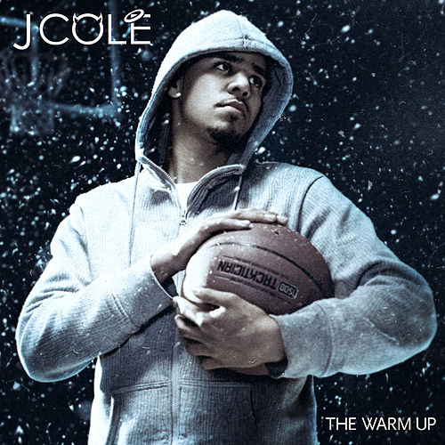 The Warm Up (Deluxe Edition) by J. Cole