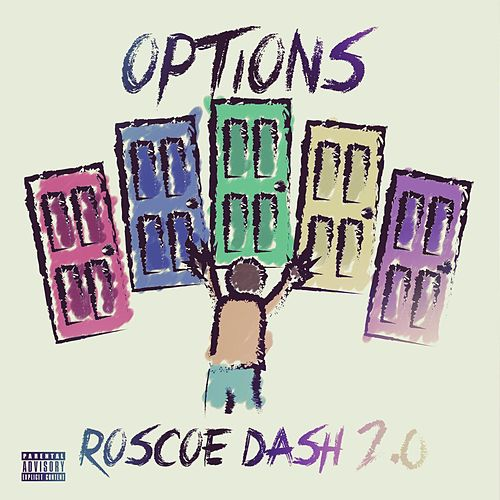 Options by Roscoe Dash