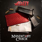 Mandatory Check by Mozzy