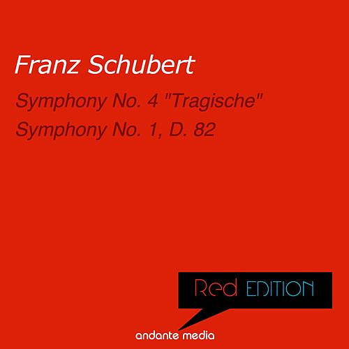 Red Edition - Schubert: Symphony No. 4