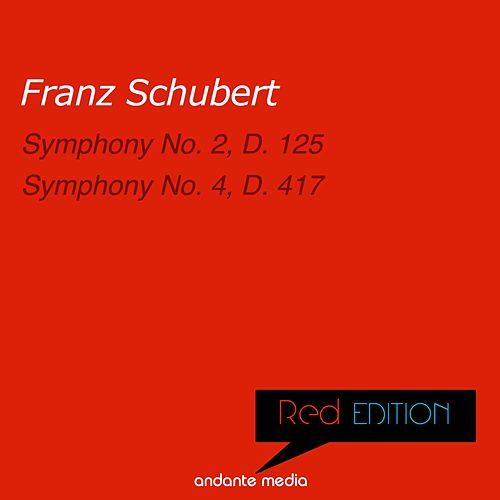 Red Edition - Schubert: Symphony No. 2, D. 125 & Symphony No. 4, D. 417 by Philharmonia Hungarica