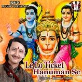 Le Lo Ticket Hanuman Se by Kumar Vishu