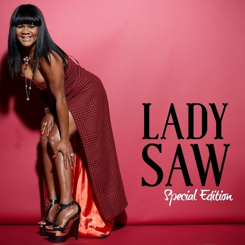 Lady Saw: Special Edition (Deluxe Version) by Lady Saw