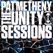 The Unity Sessions von Pat Metheny