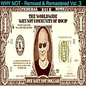 Remixed and Remastered Vol. 3 by Why Not