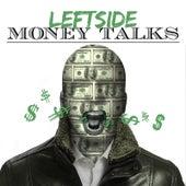 Money Talk by Leftside
