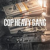 Cop Heavy Gang (Lost Work) by Youngbossi