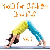 Yoga for Children and Kids, Volume 1 by Yoga Music