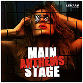 Main Stage Anthems by Various Artists