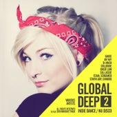 Global Deep, Vol. 2: Indie Dance / Nu Disco - EP by Various Artists
