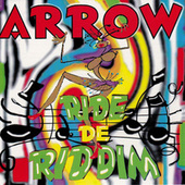 Ride De Riddim by Arrow