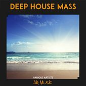 Deep House Mass by Various