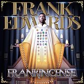 Frankincense by Frank Edwards