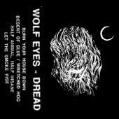 Dread by Wolf Eyes
