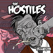 Last Call by The Hostiles