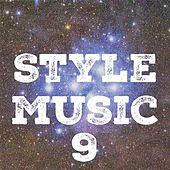 Style Music, Vol. 9 by Various Artists