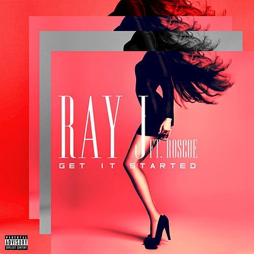 Get It Started (feat. Roscoe) by Ray J
