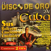 El Disco de Oro de Cuba, Vol. 1 by Various Artists