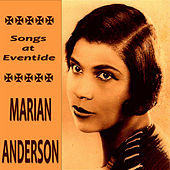 Songs at Eventide von Marian Anderson