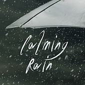 Calming Rain by Yoga Tribe