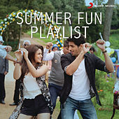 Summer Fun Playlist by Various Artists