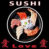 Sushi Love, Vol. 3 von Various Artists