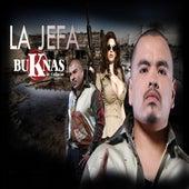 La Jefa by Los Buknas De Culiacan