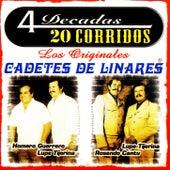 4 Decadas 20 Corridos by Los Cadetes De Linares