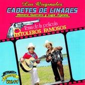 Pistoleros Famosos by Los Cadetes De Linares