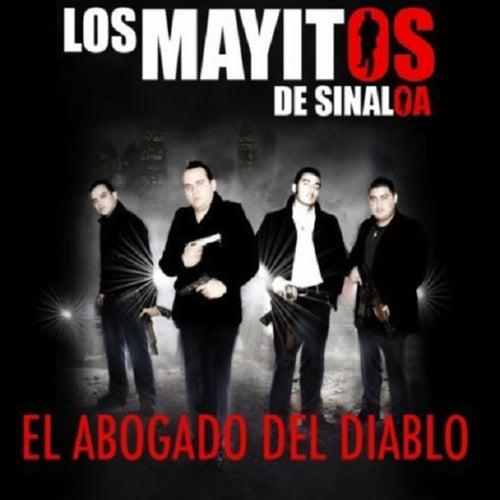 El Abogado del Diablo (Explicit) by Los Mayitos De Sinaloa