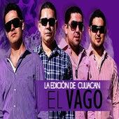 El Vago by La Edicion De Culiacan